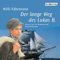 Willi  Fährmann - Der lange Weg des Lukas B.