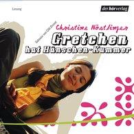 Christine  Nöstlinger - Gretchen hat Hänschen-Kummer