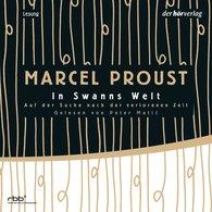 Marcel  Proust - Auf der Suche nach der verlorenen Zeit 1