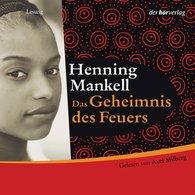 Henning  Mankell - Das Geheimnis des Feuers