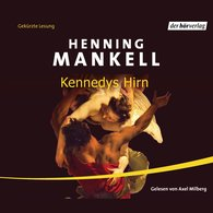 Henning  Mankell - Kennedys Hirn