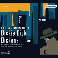 Rolf A.  Becker, Alexandra  Becker - Dickie Dick Dickens