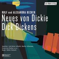 Rolf A.  Becker, Alexandra  Becker - Neues von Dickie Dick Dickens