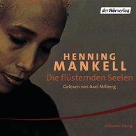 Henning  Mankell - Die flüsternden Seelen