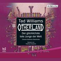 Tad  Williams - Der glücklichste tote Junge der Welt