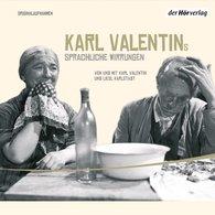 Karl  Valentin - Karl Valentins sprachliche Wirrungen