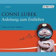 Conni  Lubek - Anleitung zum Entlieben