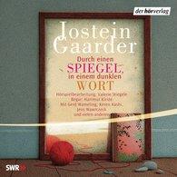 Jostein  Gaarder - Durch einen Spiegel, in einem dunklen Wort