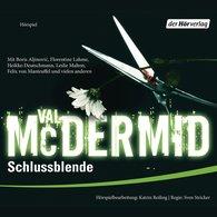 Val  McDermid - Schlussblende (Hörspiel)