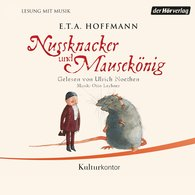 E.T.A.  Hoffmann - Nussknacker und Mausekönig