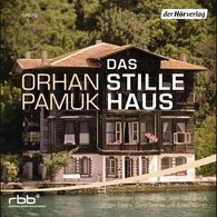 Orhan  Pamuk - Das stille Haus