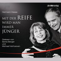 Hermann  Hesse - Mit der Reife wird man immer jünger