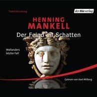 Henning  Mankell - Der Feind im Schatten