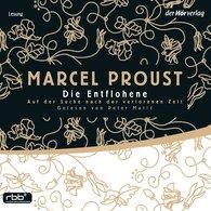 Marcel  Proust - Auf der Suche nach der verlorenen Zeit 6