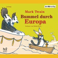 Mark  Twain - Bummel durch Europa