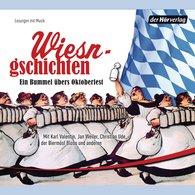 Karl  Valentin, Jan  Weiler, Christian  Ude - Wiesngschichten
