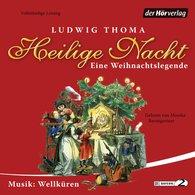 Ludwig  Thoma - Heilige Nacht