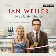 Jan  Weiler - Uwes letzte Chance