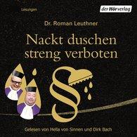 Roman  Leuthner - Nackt duschen streng verboten