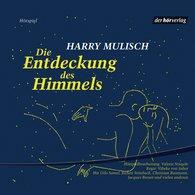 Harry  Mulisch - Die Entdeckung des Himmels