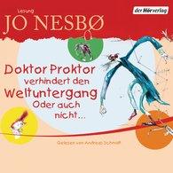 Jo  Nesbø - Doktor Proktor verhindert den Weltuntergang. Oder auch nicht ...