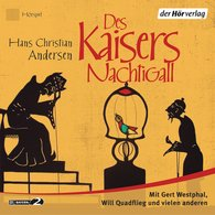 Hans Christian  Andersen - Des Kaisers Nachtigall