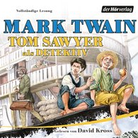 Mark  Twain - Tom Sawyer als Detektiv