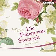Beth  Hoffman - Die Frauen von Savannah