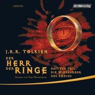 J.R.R.  Tolkien - Der Herr der Ringe. Dritter Teil: Die Wiederkehr des Königs