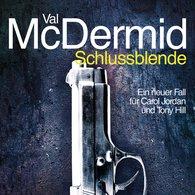 Val  McDermid - Schlussblende