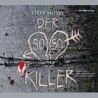 Steve  Mosby - Der 50/50 Killer