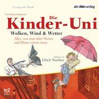 Stefan  Rahmstorf - Kinder-Uni. Wolken, Wind und Wetter