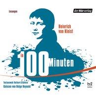 Heinrich von Kleist - Kleist in 100 Minuten