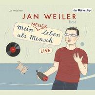 Jan  Weiler - Mein neues Leben als Mensch