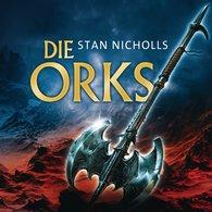 Stan  Nicholls - Die Orks