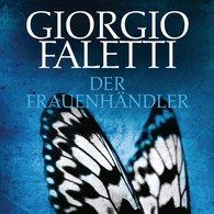 Giorgio  Faletti - Der Frauenhändler