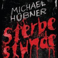 Michael  Hübner - Sterbestunde