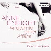 Anne  Enright - Anatomie einer Affäre