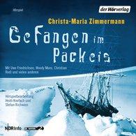 Christa-Maria  Zimmermann - Gefangen im Packeis