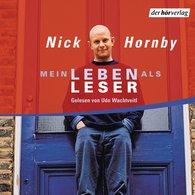 Nick  Hornby - Mein Leben als Leser