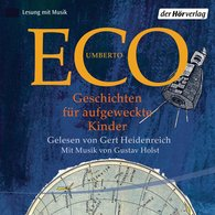 Umberto  Eco - Geschichten für aufgeweckte Kinder