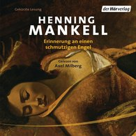 Henning  Mankell - Erinnerung an einen schmutzigen Engel