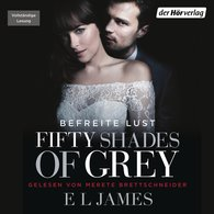 E L  James - Fifty Shades of Grey. Befreite Lust