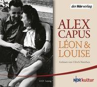 Alex  Capus - Léon und Louise