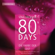 Vina  Jackson - 80 Days - Die Farbe der Lust