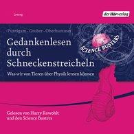 Martin  Puntigam, Werner  Gruber, Heinz  Oberhummer - Gedankenlesen durch Schneckenstreicheln