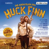 Mark  Twain - Die Abenteuer des Huck Finn