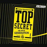 Robert  Muchamore - TOP SECRET - Die neue Generation