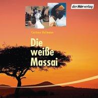 Corinne  Hofmann - Die weiße Massai