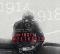 Christian  Blees, Frank  Eckhardt - Der Erste Weltkrieg